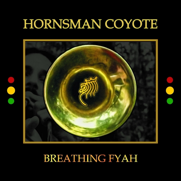 "Hornsman Coyote - ""Breathing Fire"""